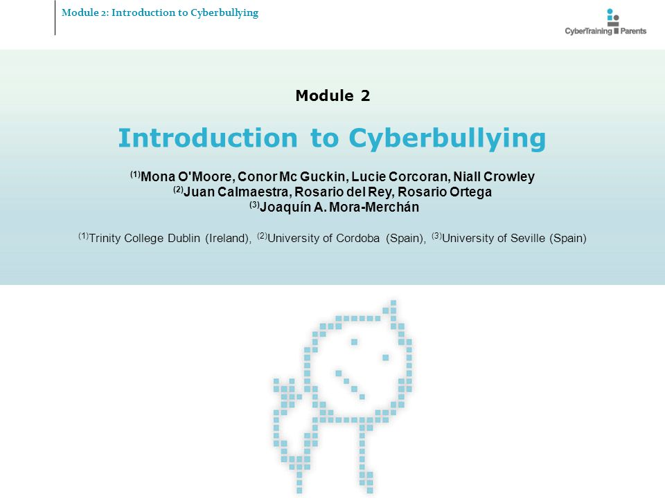 Introduction to Cyberbullying (3)Joaquín A. Mora-Merchán