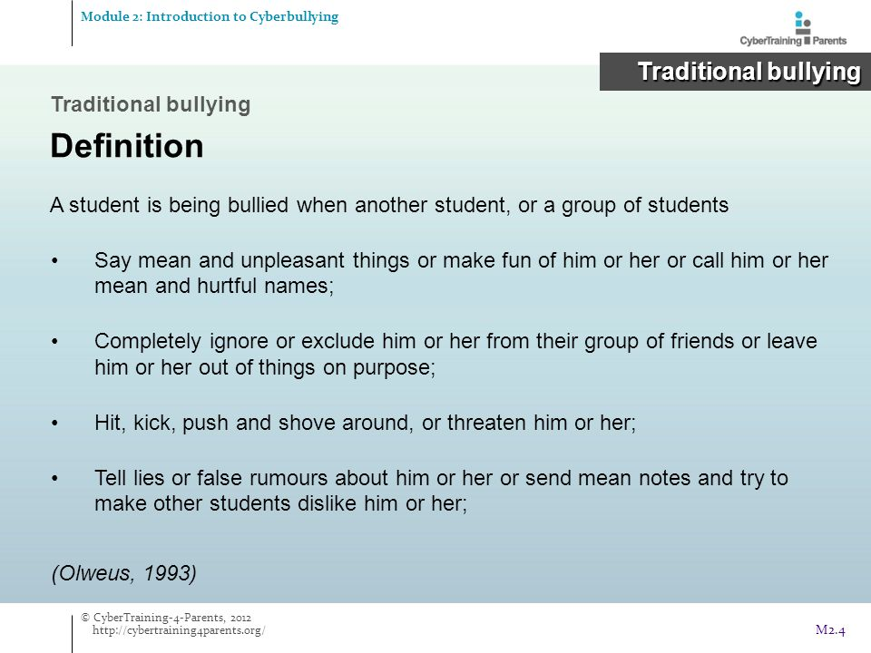 Definition Traditional bullying Traditional bullying