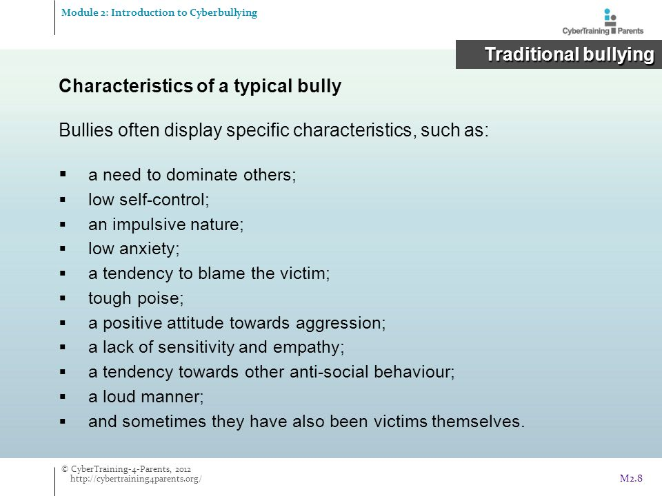 Characteristics of a typical bully