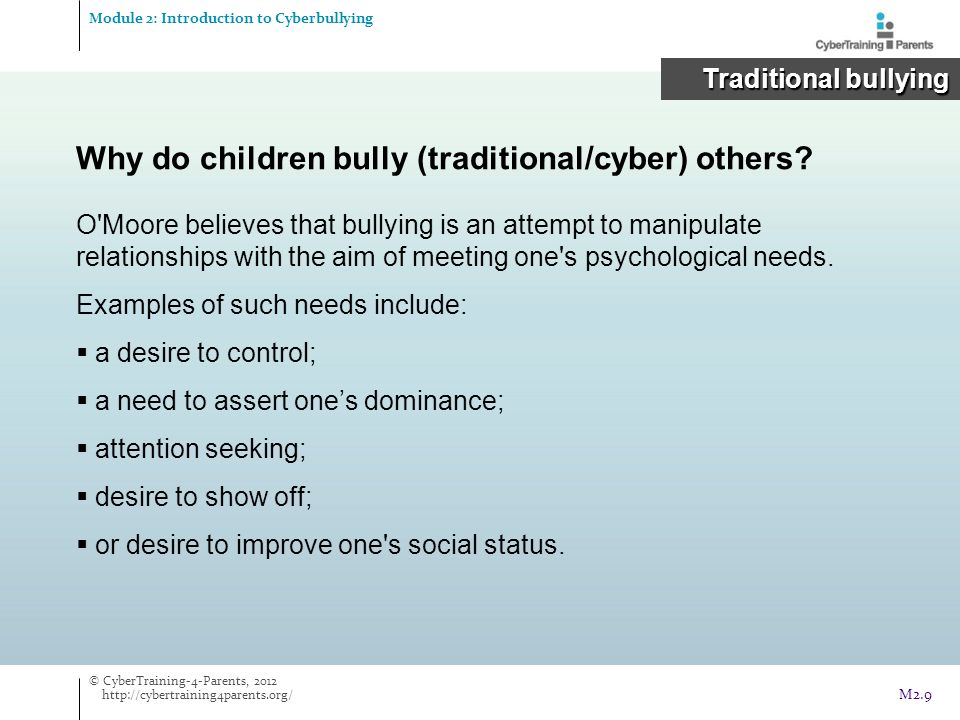 Why do children bully (traditional/cyber) others