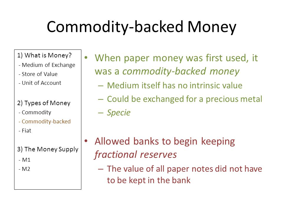 Commodity-backed Money
