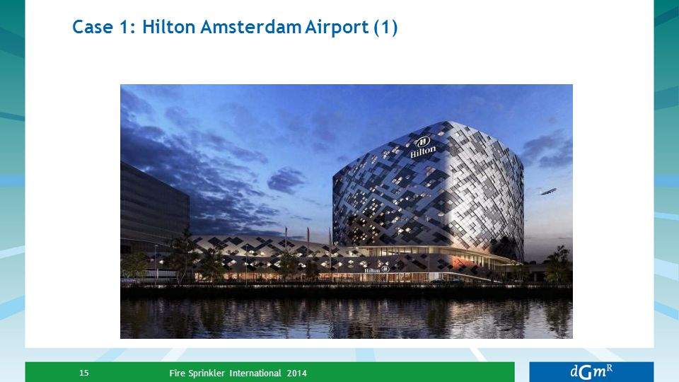 Case 1: Hilton Amsterdam Airport (1)