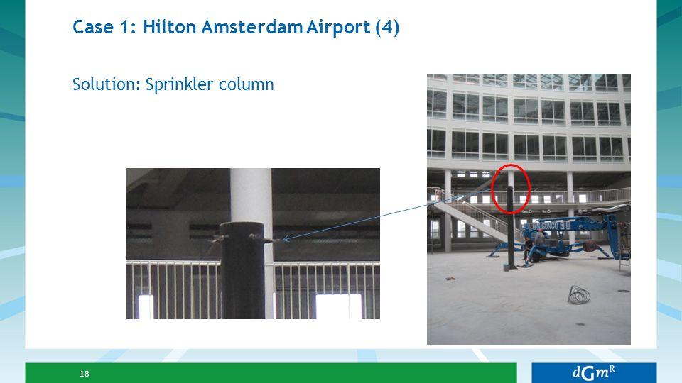 Case 1: Hilton Amsterdam Airport (4)
