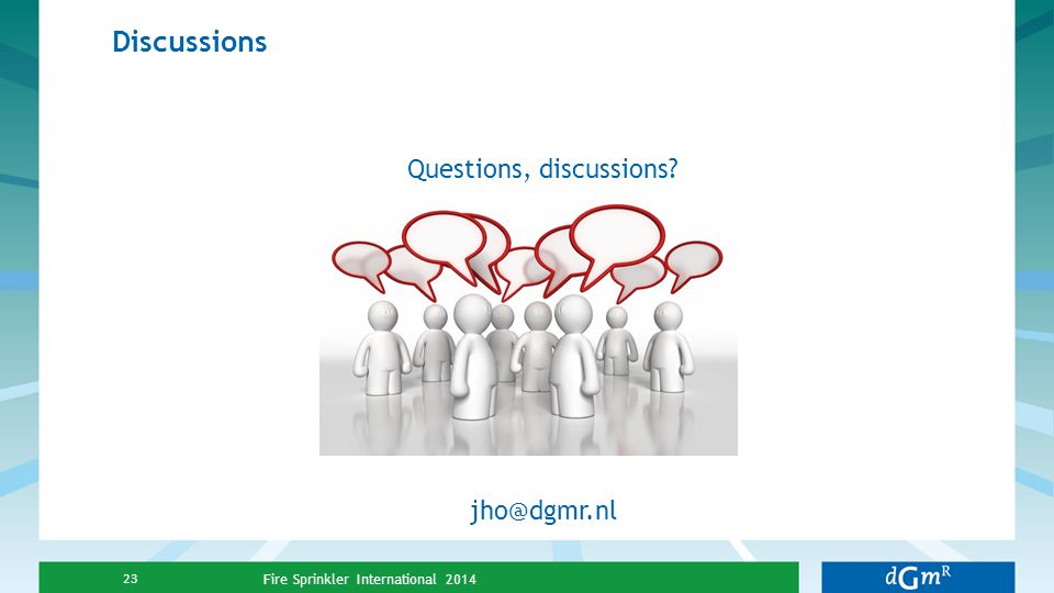 Questions, discussions jho@dgmr.nl