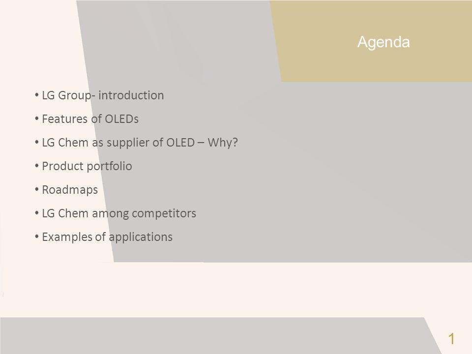 Agenda 1 LG Group- introduction Features of OLEDs