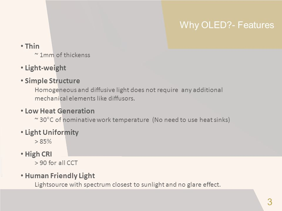Why OLED - Features 3 Thin Light-weight Simple Structure