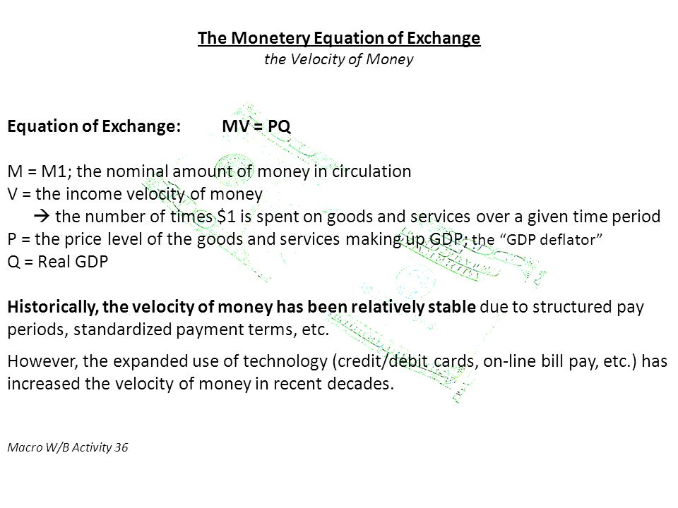 The Monetery Equation of Exchange