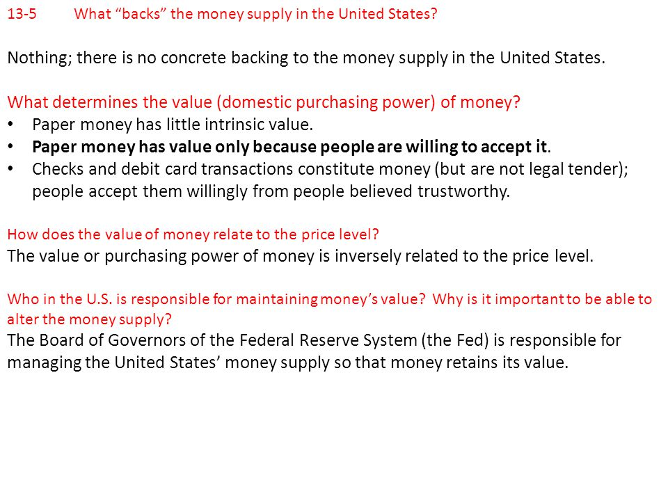 What determines the value (domestic purchasing power) of money