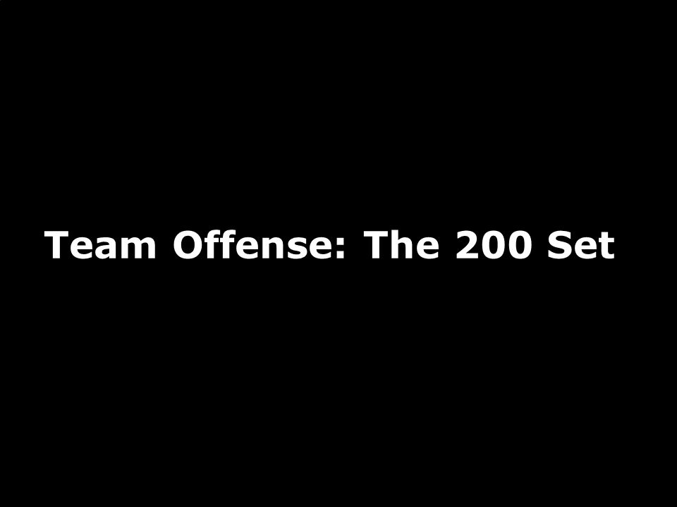 Team Offense: The 200 Set