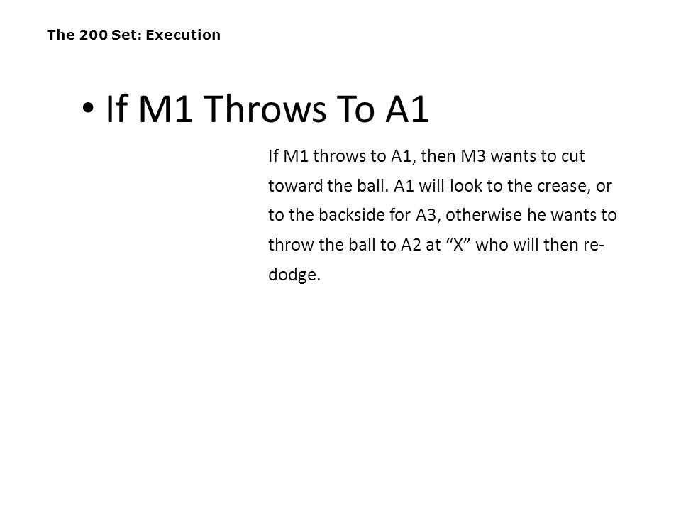 The 200 Set: Execution If M1 Throws To A1.