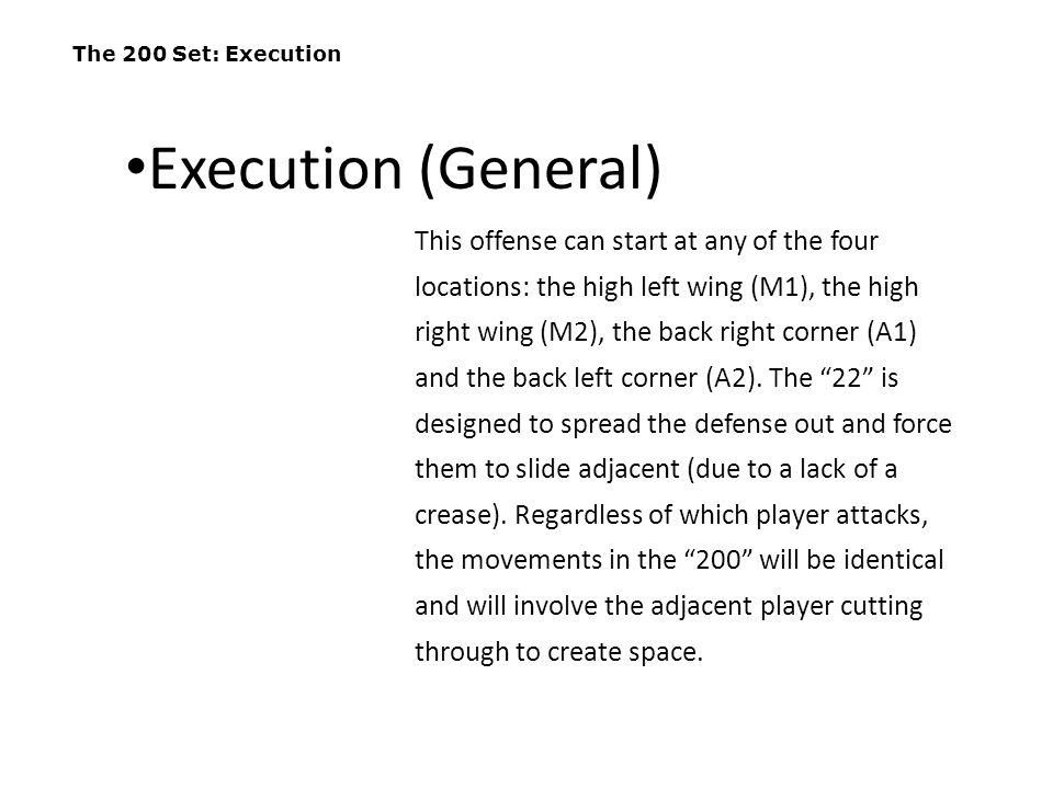 The 200 Set: Execution Execution (General)
