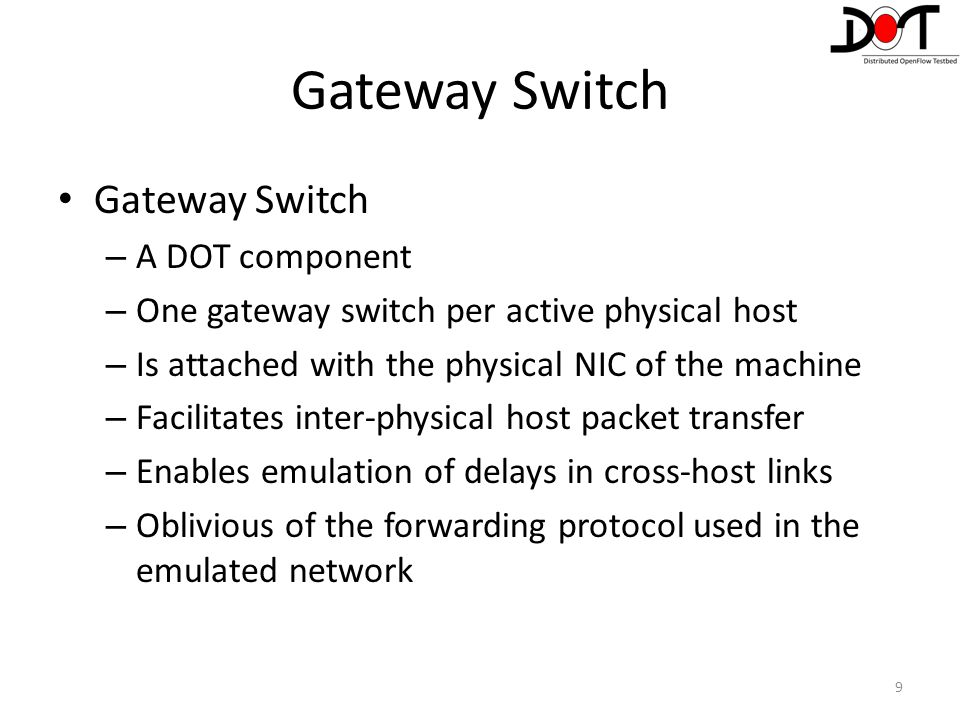 Gateway Switch Gateway Switch A DOT component