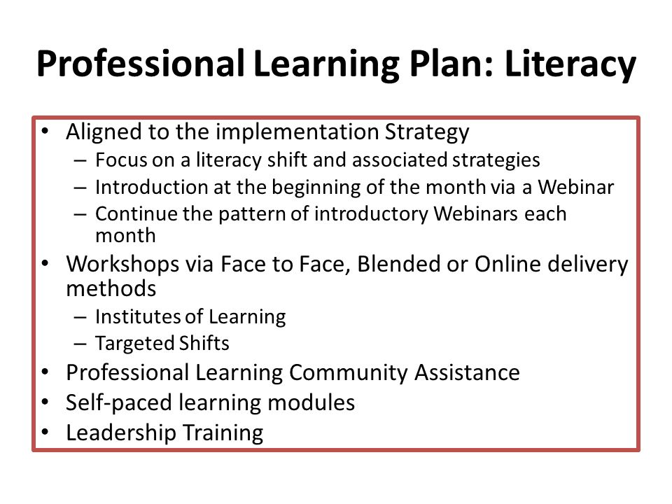 Professional Learning Plan: Literacy