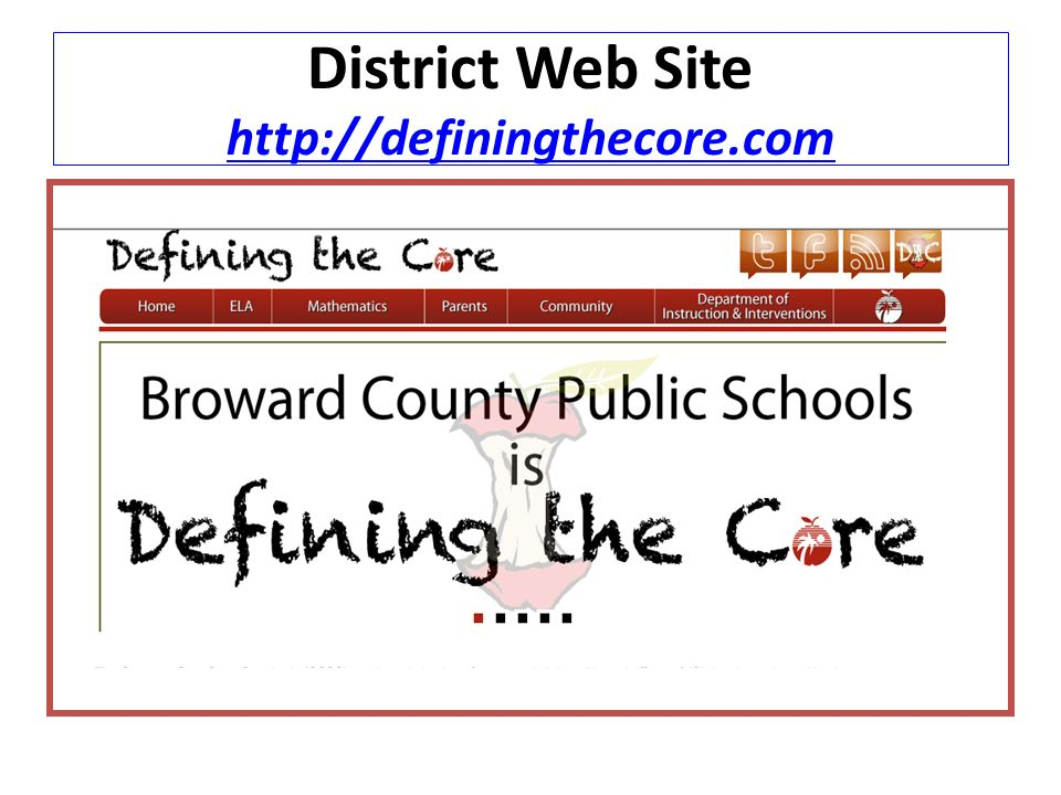 District Web Site http://definingthecore.com