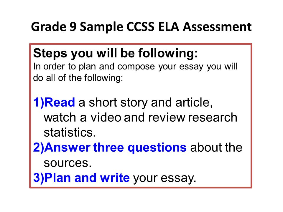 Grade 9 Sample CCSS ELA Assessment