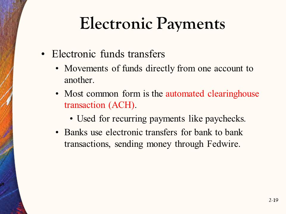Electronic Payments Electronic funds transfers