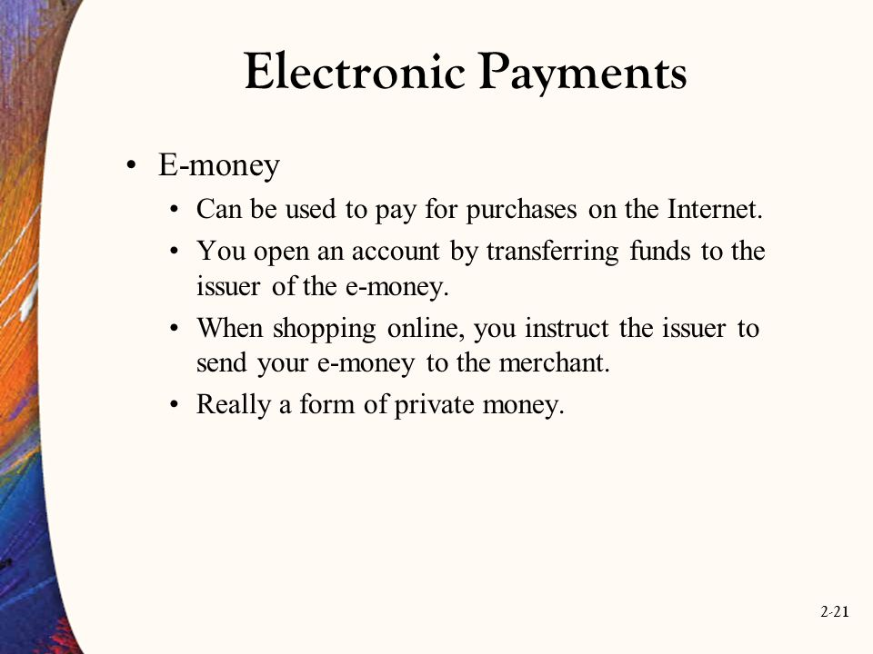 Electronic Payments E-money