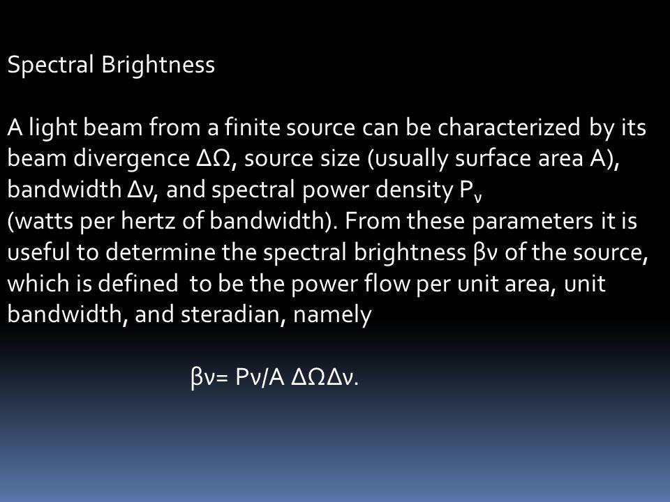Spectral Brightness