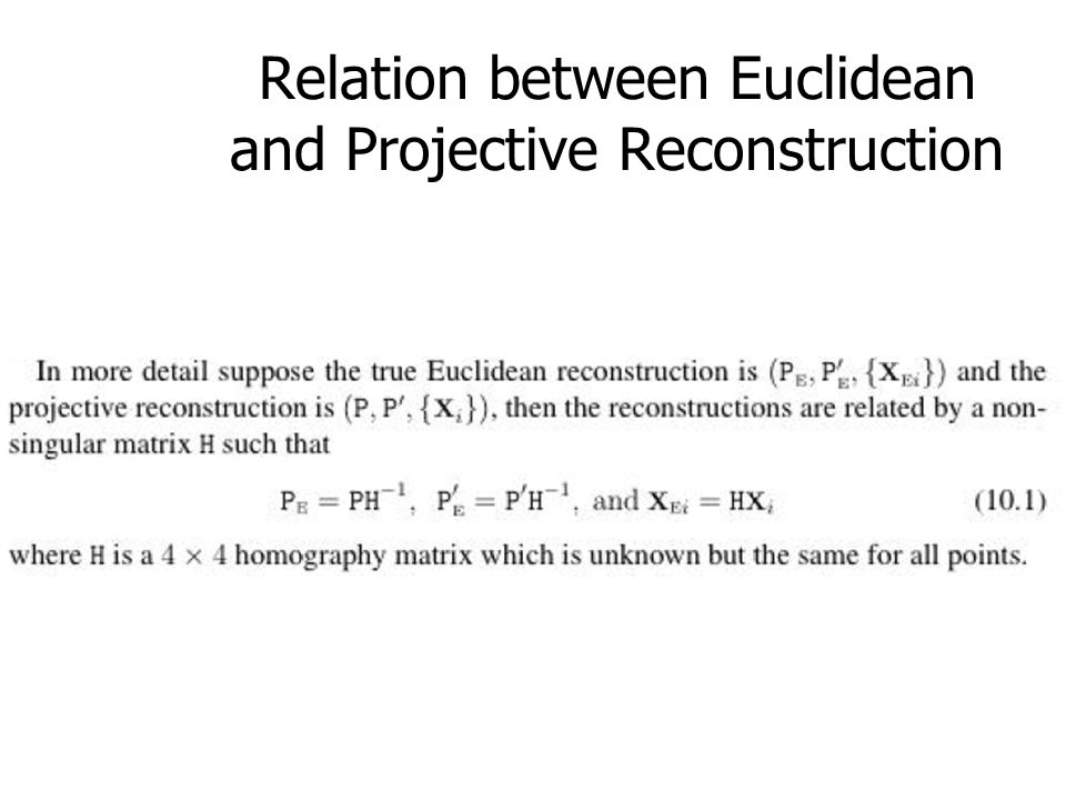 Relation between Euclidean and Projective Reconstruction