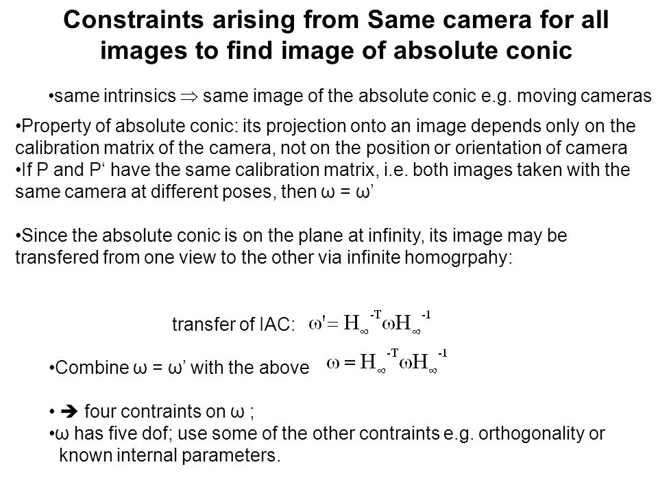 same intrinsics  same image of the absolute conic