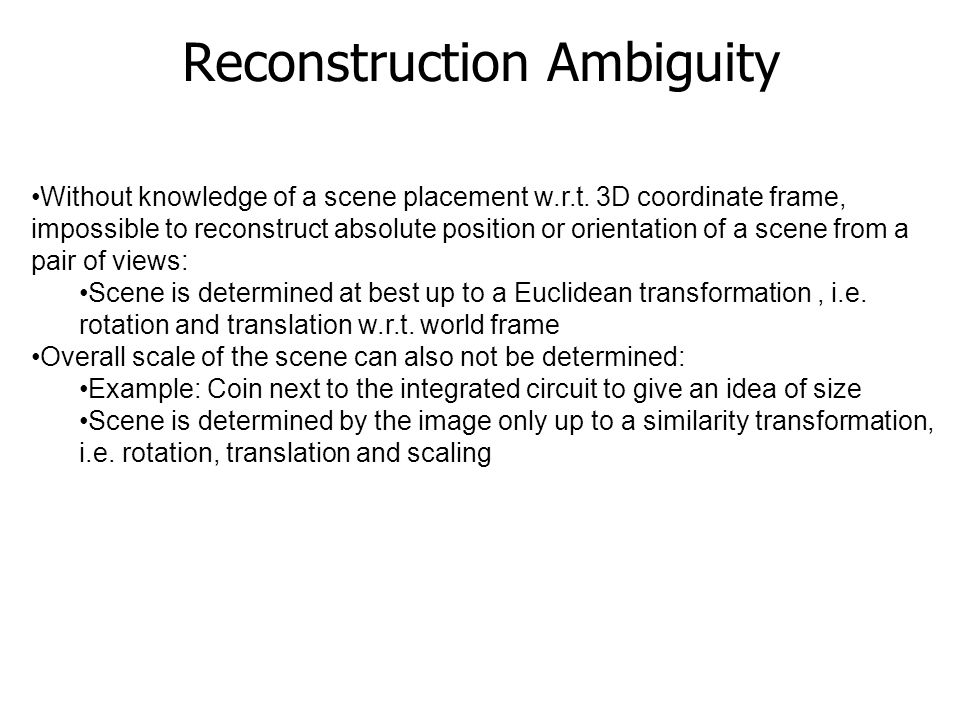Reconstruction Ambiguity