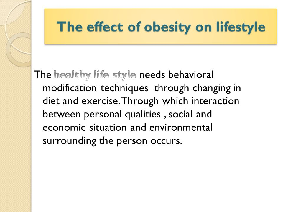 The effect of obesity on lifestyle