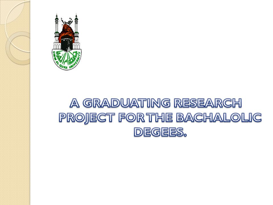 A GRADUATING RESEARCH PROJECT FOR THE BACHALOLIC DEGEES.