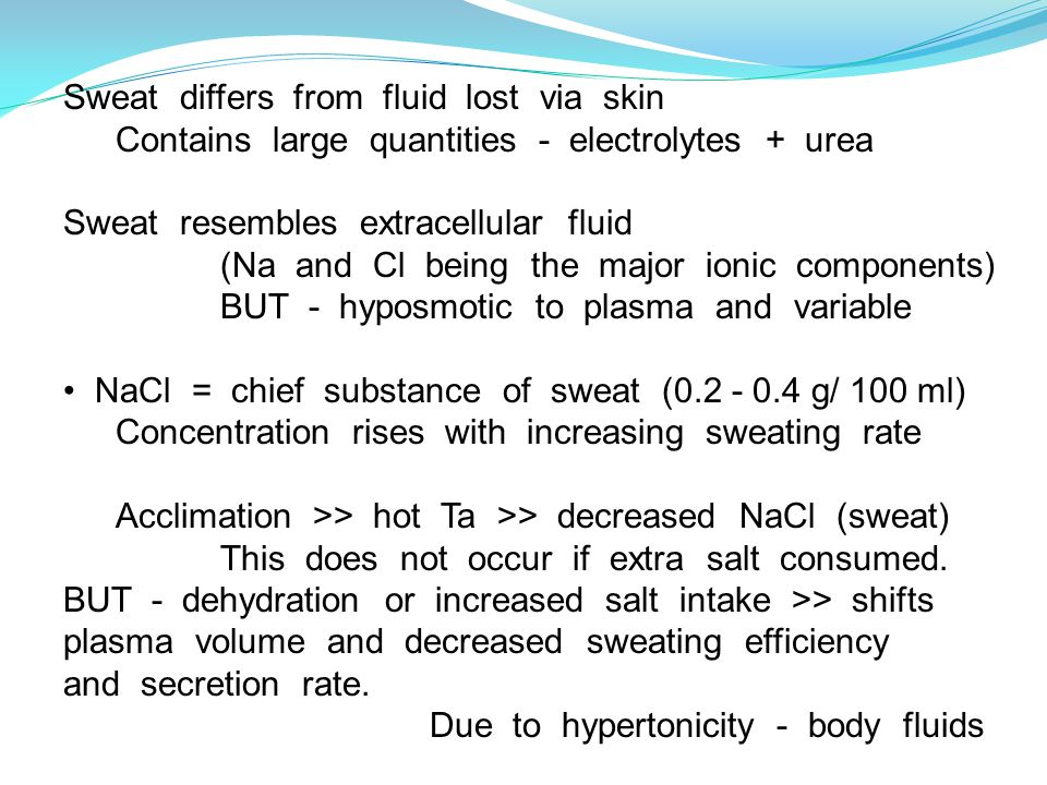 Sweat differs from fluid lost via skin