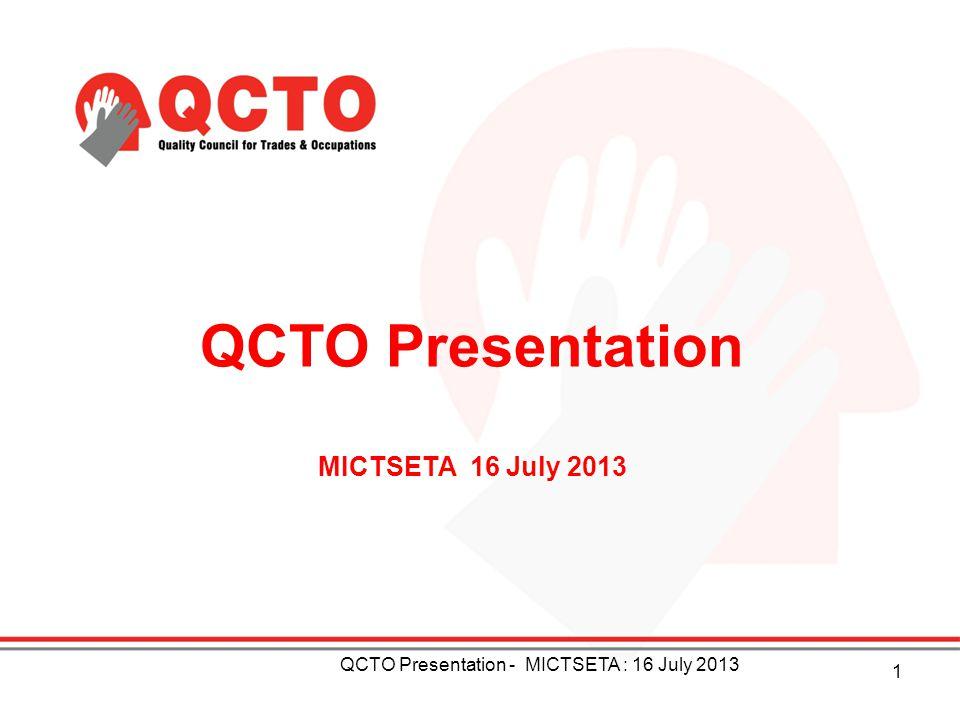 QCTO Presentation MICTSETA 16 July 2013
