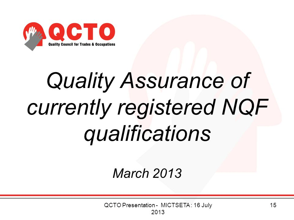 Quality Assurance of currently registered NQF qualifications
