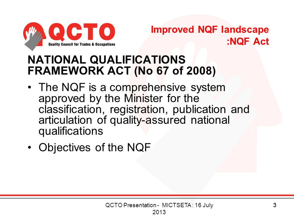 Improved NQF landscape :NQF Act