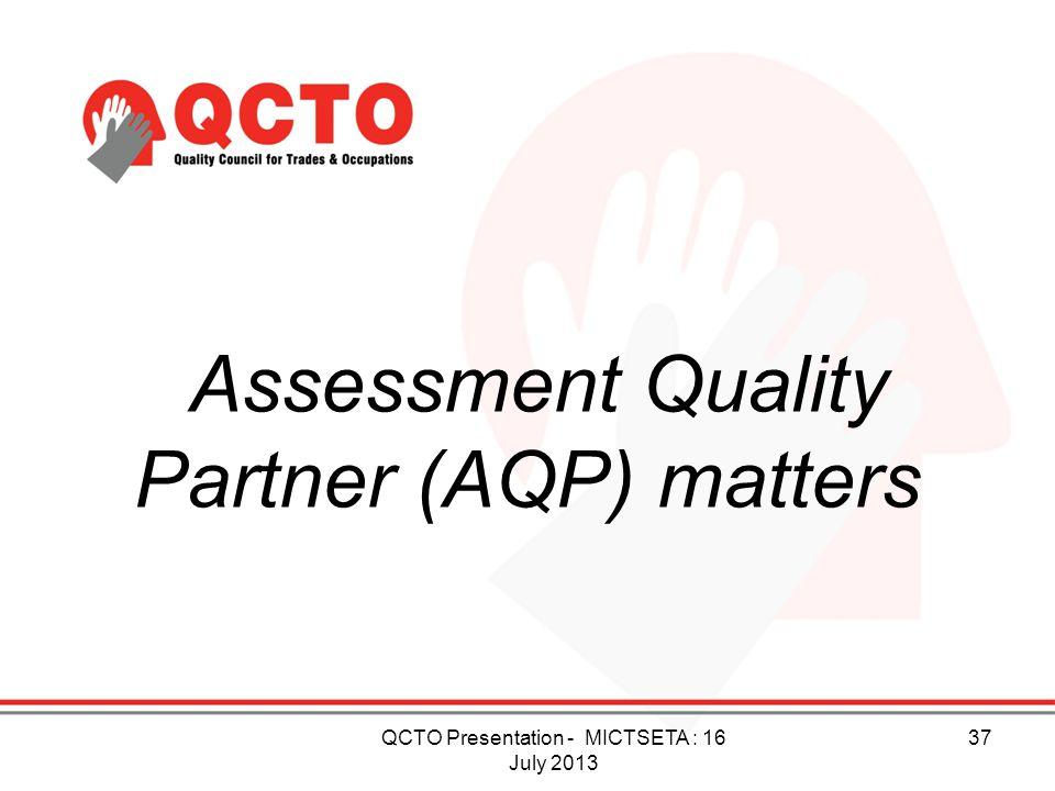 Assessment Quality Partner (AQP) matters