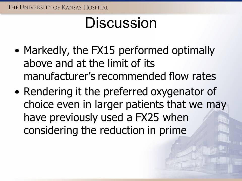 Discussion Markedly, the FX15 performed optimally above and at the limit of its manufacturer's recommended flow rates.