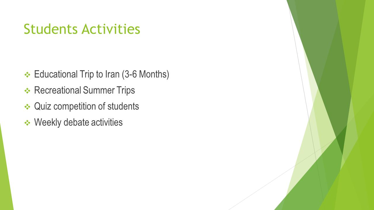 Students Activities Educational Trip to Iran (3-6 Months)