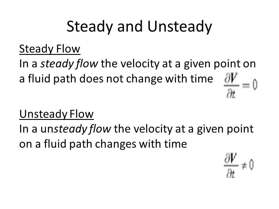 Steady and Unsteady Steady Flow