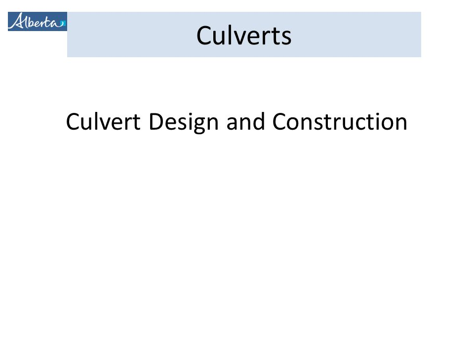 Culvert Design and Construction
