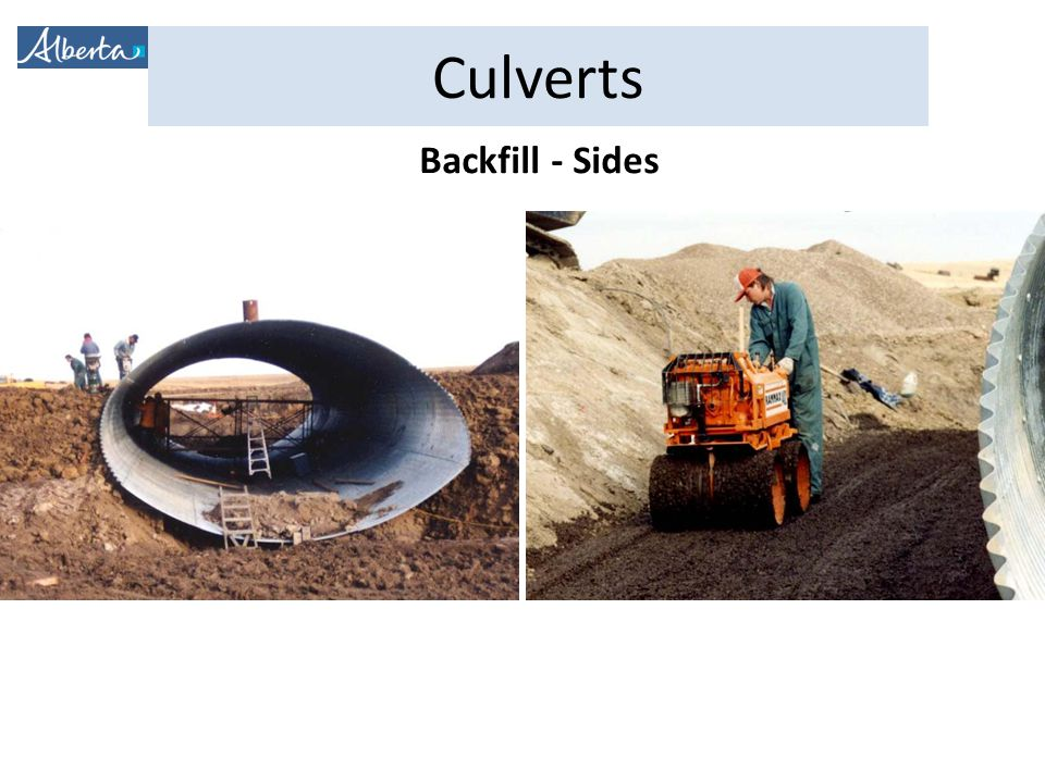 Backfill - Sides Above haunches – still use small equipment (minimize stresses on pipe) Spread and compact in 150mm layers.