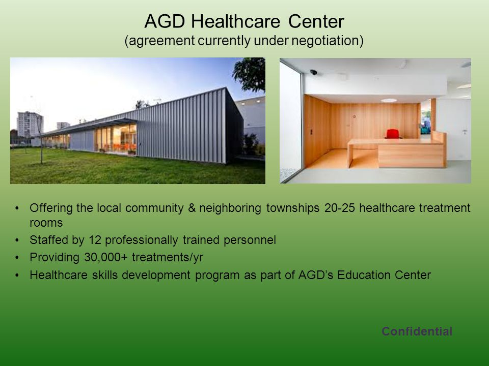 AGD Healthcare Center (agreement currently under negotiation)