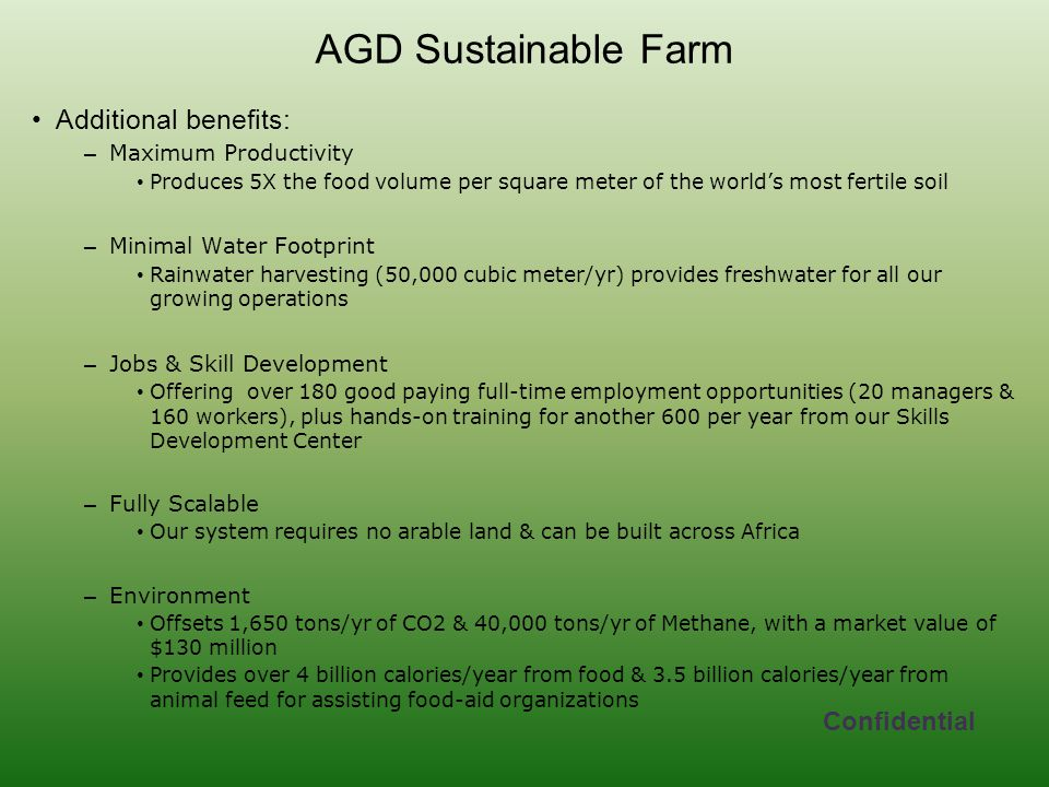 AGD Sustainable Farm Additional benefits: Confidential