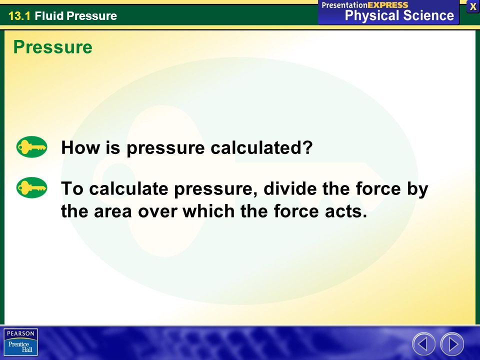 Pressure How is pressure calculated.