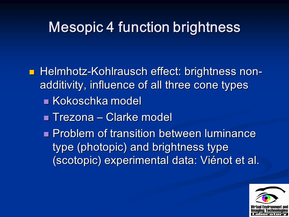 Mesopic 4 function brightness