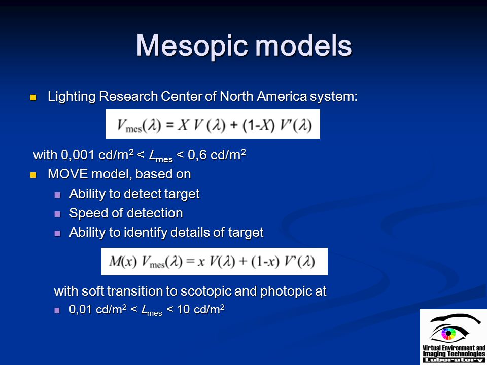 Mesopic models Lighting Research Center of North America system: