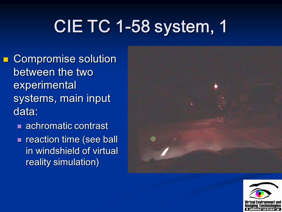 CIE TC 1-58 system, 1 Compromise solution between the two experimental systems, main input data: achromatic contrast.