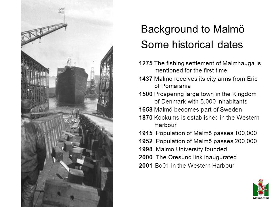 Background to Malmö Some historical dates