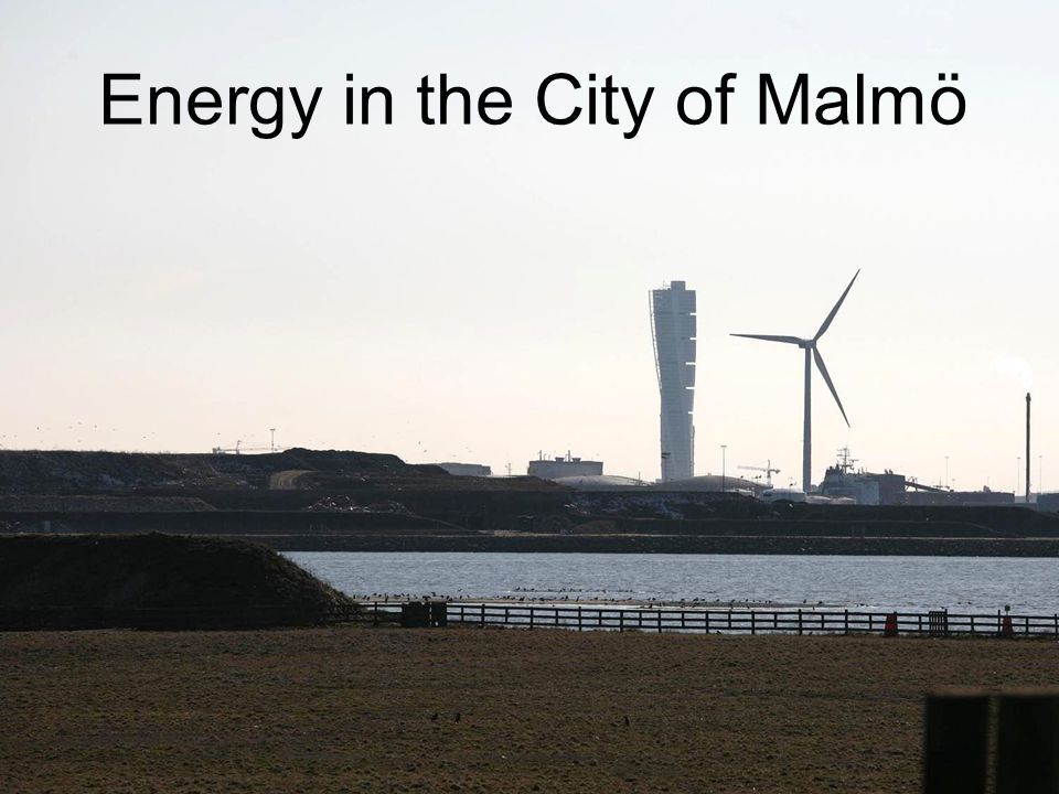 Energy in the City of Malmö