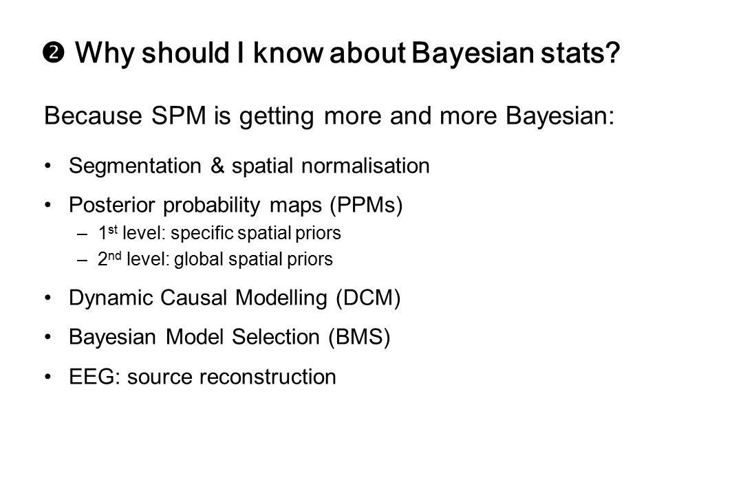  Why should I know about Bayesian stats