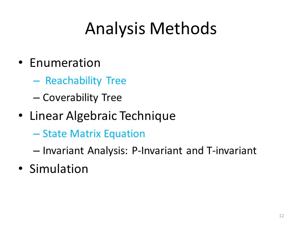 Analysis Methods Enumeration Linear Algebraic Technique Simulation
