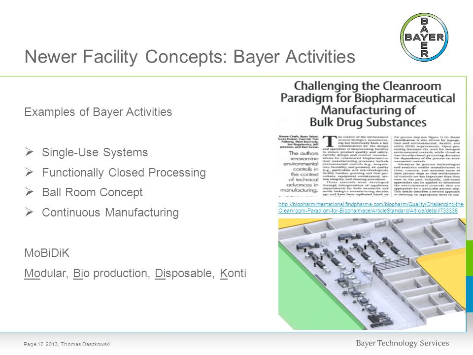Newer Facility Concepts: Bayer Activities