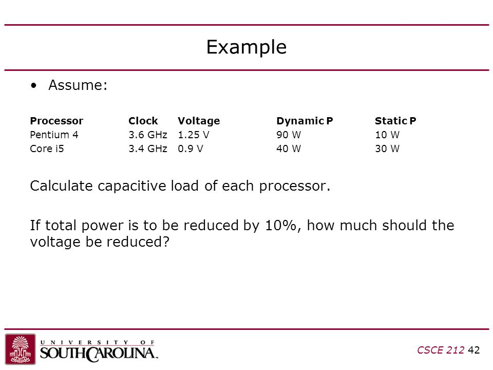 Example Assume: Calculate capacitive load of each processor.