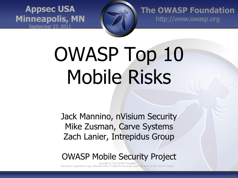 OWASP Top 10 Mobile Risks Appsec USA Minneapolis, MN